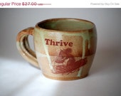Thanksgiving sale - ceramic coffee mug THRIVE  in  rustic green with squirrel