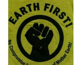 Earth First Fist t-shirt