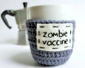 Coffee cozy, mug cozy, Zombie Vaccine, Tea Cup Cozy, blue purple, crochet, cover, funny, gag gift, left handed