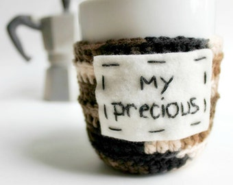Funny coffee mug Cozy Tea Cup My Precious crochet handmade cozy cover