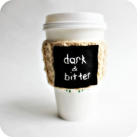 Travel Mug, Funny Cozy, To Go Cup, black white cream, crochet, cover, starbucks cup, sleeve, embroidered, dark bitter, coffee, tea, snarky