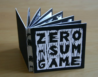 Zero Sum Game - hand printed and bound art book/zine