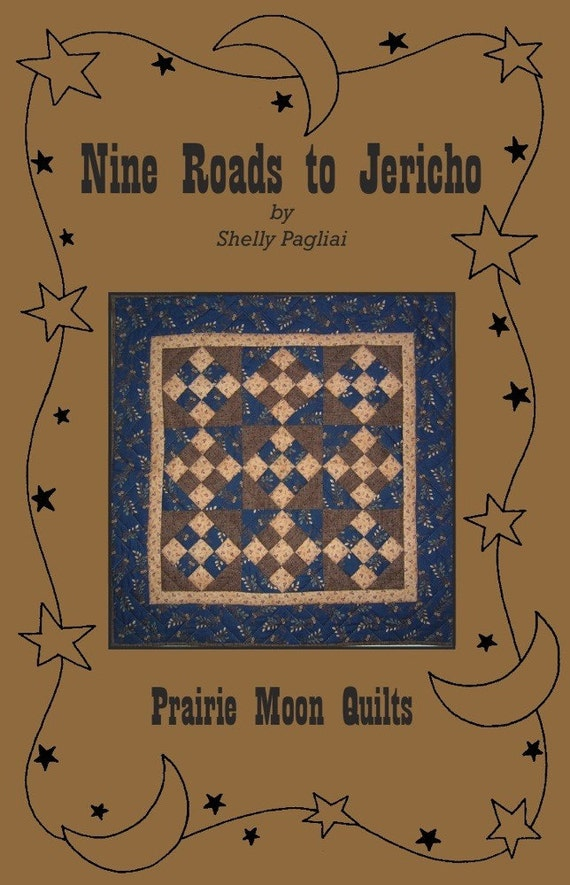 Nine Roads to Jericho Quilt Pattern