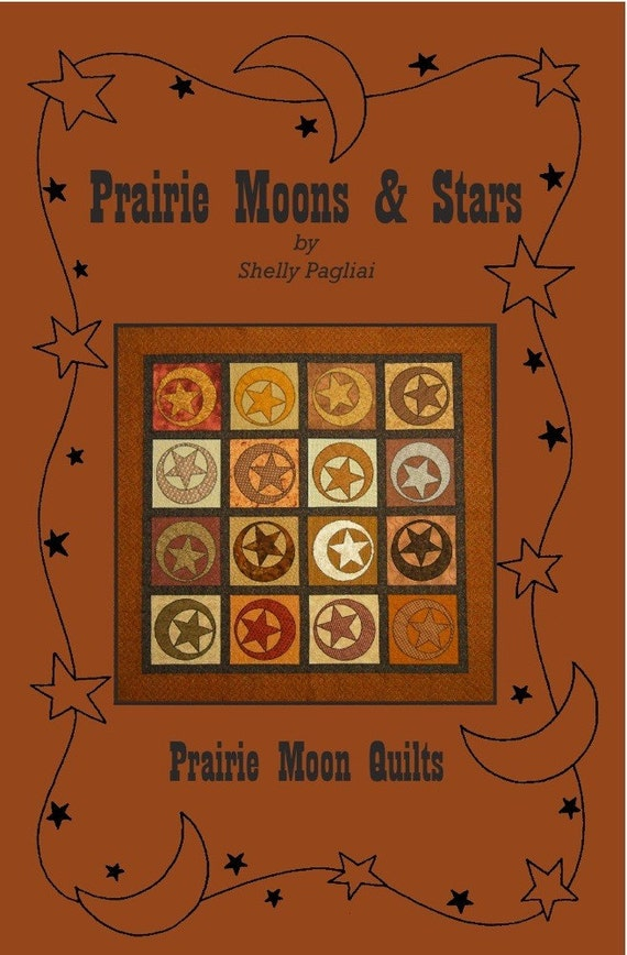 Prairie Moons and Stars Quilt Pattern