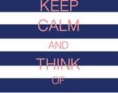 CUSTOM Keep Calm Poster