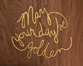 May Your Day Be Golden Papercut