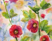 Reserved for Becky impressionism hollyhock Original abstract watercolor painting garden flower landscape fine art 13 x 26
