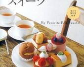 My Favorite Felt Sweets - Japanese craft book