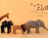 Master Saori Yamazaki Collection 01 - Felt Wool Zoo - Japanese craft book