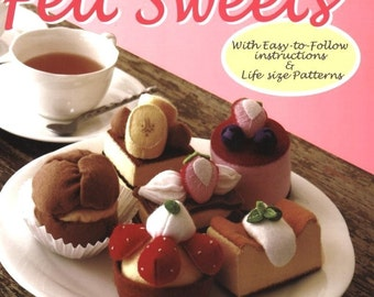 My Favorite Felt Sweets - Japanese craft book (in English)