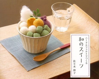 Master Sasaki Nobuko Collection 02 - Handmade Japanese Felt Wool Sweets - Japanese craft book