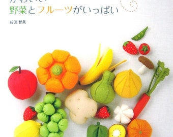 Handmade Felt Fruits - Japanese craft book