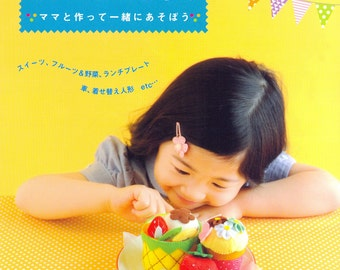 Playing with Felt Food -Japanese craft book