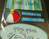 POOL PARTY STRIPES Soft Spoken Scrapbooking 3d Stickers- Splish Splash, Refreshing, Cooling off
