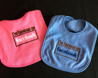"""Bib """"I'm famous on facebook"""" for baby"""