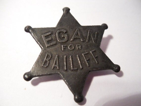 RESERVED Chicago Election.  Historical Campaign Button. Early 1900s. Municipal Court Bailiff Dennis Egan.