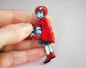 Timber Little Red Riding Hood Brooch