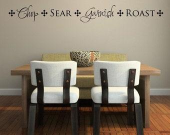 Kitchen Border Vinyl Decal- Chop Sear Garnish Roast - 1412