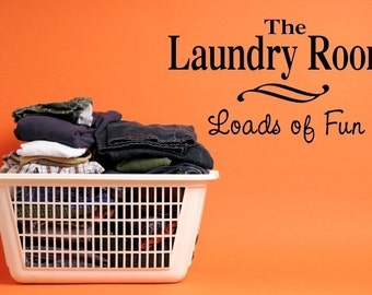 Vinyl Lettering Decal - The laundry room, loads of fun. - 1411