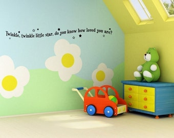 Vinyl Lettering Nursery Decal- Twinkle twinkle little star, do you know how loved you are - 1313