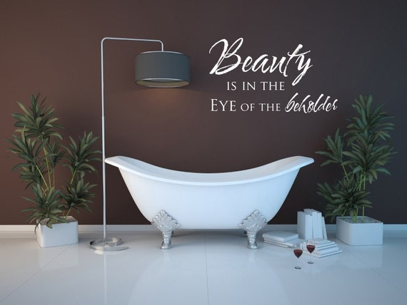Vinyl Lettering - Beauty is in the eye of the beholder - 1420