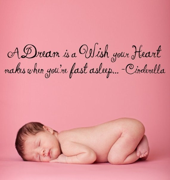 Vinyl Lettering -  A dream is a wish your heart makes, when you're fast asleep. 1302
