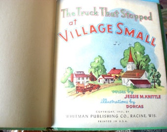 Vintage Childrens Book The Truck that Stopped at Village Small