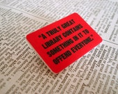 Offensive Books - quote brooch
