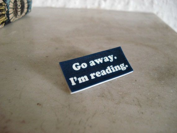 Go away. I'm reading.