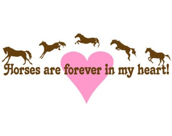 Horse decal-Horse sticker-Horse wall decal-Quote decal-Quote sticker-Heart decal-25 X 58 inches