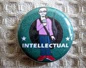 1 1/4 inch Pinback Starbucks Intellectual Button