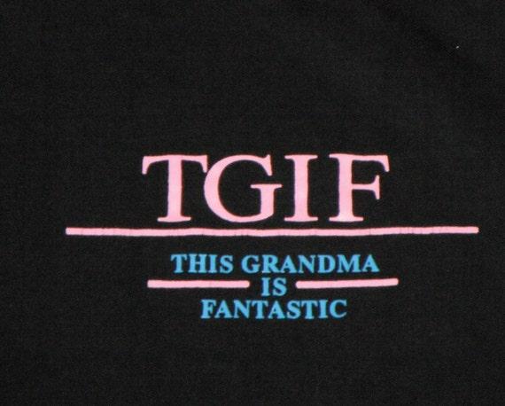 TGIF vintage shirt - This Grandma is Fantastic - black size M/L