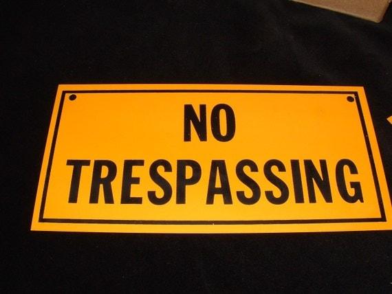 Vintage No Trespassing Sign