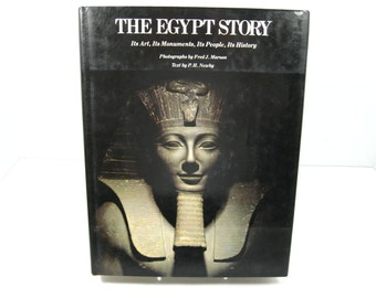 The Egypt Story Its Art, Its Monuments Its People Its History Coffee Table Book 1979 copyright
