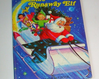 Santa's Runaway Elf  A Junior Elf Book 1977 (328-11)