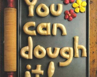 You Can Dough It Instructional Book, Dough Decorations, Ornaments, Patterns, Dough Recipe, ABC'S, Merry Christmas  (709-10)