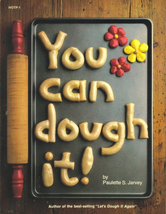 You Can Dough It Instructional Book, Dough Decorations, Ornaments, Patterns, Dough Recipe, ABC'S, Merry Christmas  (709-10)