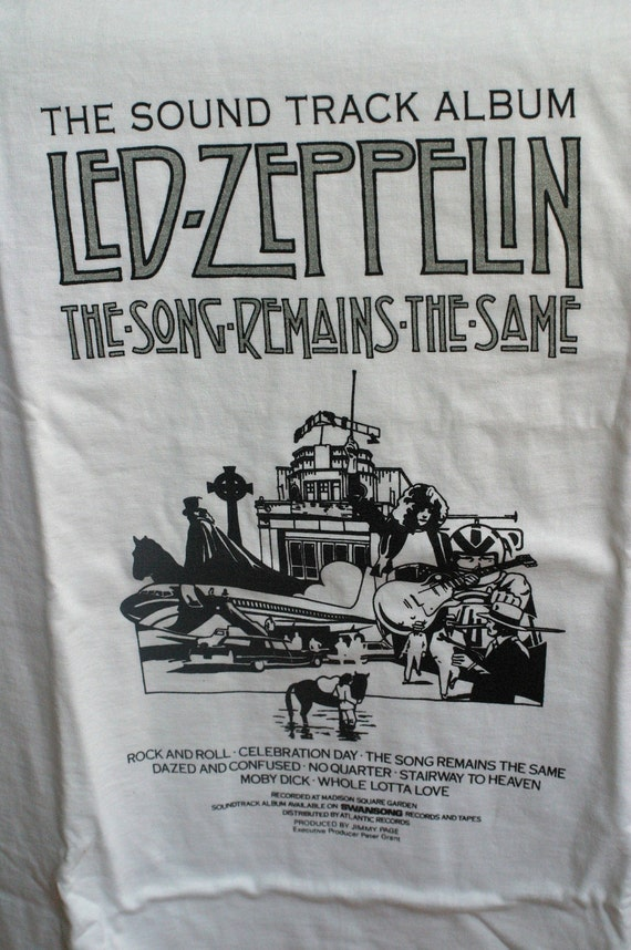 """Led Zeppelin - BeautifulOne of a Kind Graphics...""""The Song Remains the Same"""" Tee Shirt"""