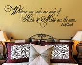 Wall Decal  Whatever our souls are made of His and Mine Are the same  Emily BRONTE -  EXTRA LARGE