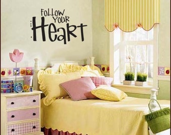 Wall Decal FOLLOW YOUR HEART