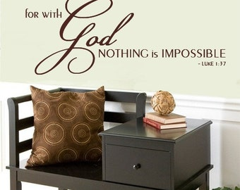 Wall Decal For with God Nothing is Impossible Scripture Vinyl Decal    LOTS OF SCRIPTURE in our Etsy Store