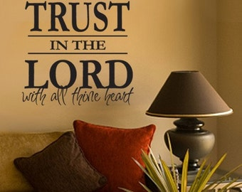 Scripture Wall Decal Trust in the Lord with all thine Heart