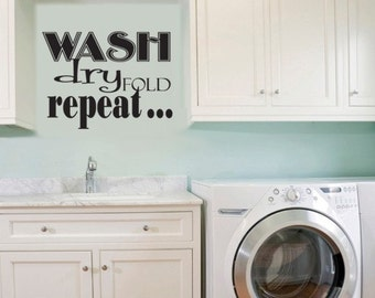 Wall Decal Wash Dry Fold Repeat VINLY WALL ART Laundry  Decal