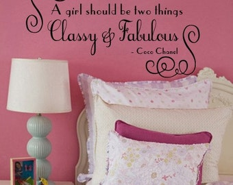 Wall Decal Vinyl Quote A Girl Should Be Two Things Classy and Fabulous  COCO CHANEL Large