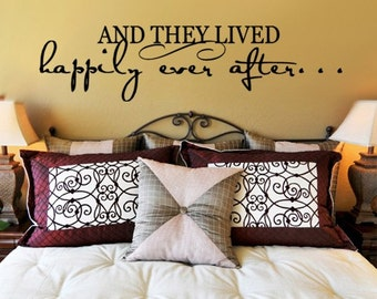 Wall Decal  And they lived happily ever after   Vinyl Wall Art Decal Four Feet Long   EXTRA LARGE