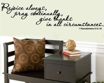 SCRIPTURE WALL DECAL Rejoice always, pray continually, give thanks in all circumstances Extra Large