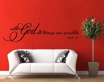 Scripture Wall Decal With GOD all things are Possible Luke 1:37 EXTRA LARGE