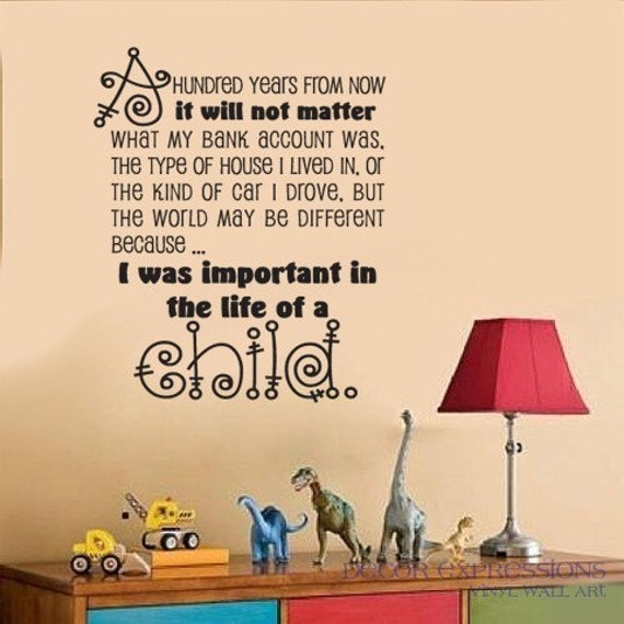 DIFFERENCE IN THE LIFE OF A CHILD Vinyl Wall Art Quote Decal