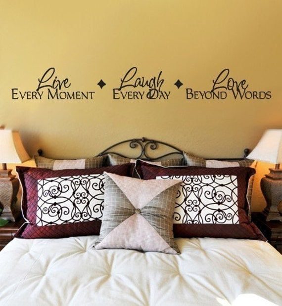 Wall Decal LIVE every moment  LAUGH every day  LOVE beyond words  Extra Large vinyl decal