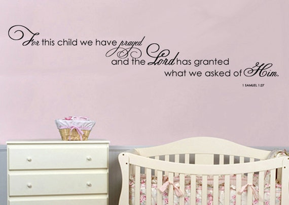 Wall Decal For this Child we have Prayed  Vinyl Wall Quote Extra Large  6 FEET